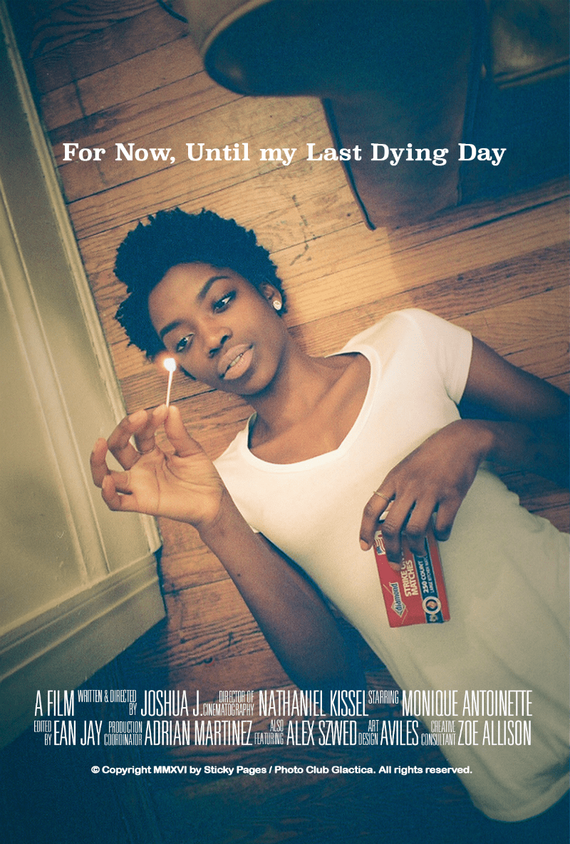 For Now, Until My Last Dying Day (2016) movie poster