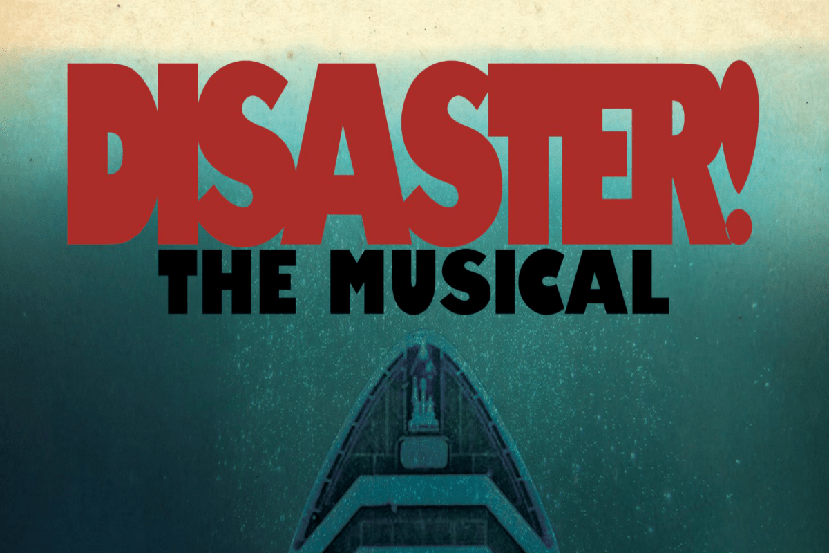Cast Aside Productions, Disaster! The Musical